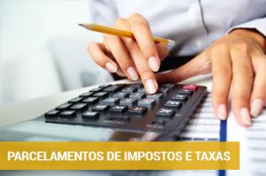 Parcelamentos de Impostos e Taxas